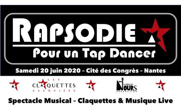 RAPSODIE POUR UN TAP DANCER – 20 juin 2020 – ANNULE